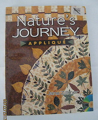 NATURE'S JOURNEY Applique & Quilt Pattern Book with CD by Jane Zillmer