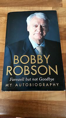 Farewell but not Goodbye: My Autobiography, Bobby Robson Hardback Book Signed
