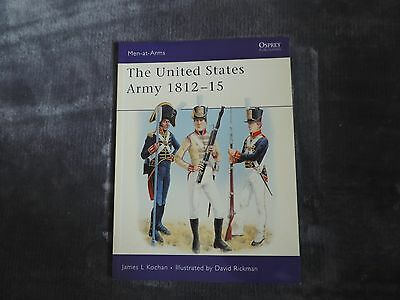 Osprey men at arms N°345 : The United States army 1812-15