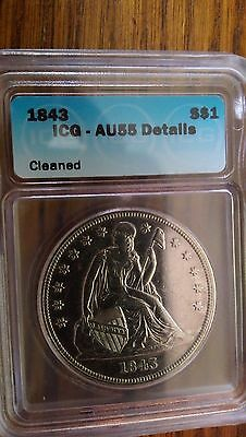 Certified Seated Liberty Dollar 1843 AU58 ICG NGC (Cleaned)