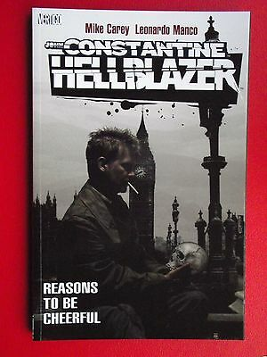 John Constantine, Hellblazer: Reasons to Be Cheerful. P/B 1st Edt 2007 Vertigo