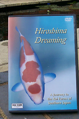 Hiroshima Dreaming. Koi Dvd, Complete With Case And Cover.