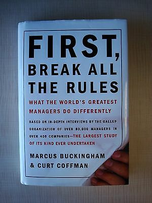 First, Break All The Rules by Marcus Buckingham & Curt Coffman/ Hardcover Book