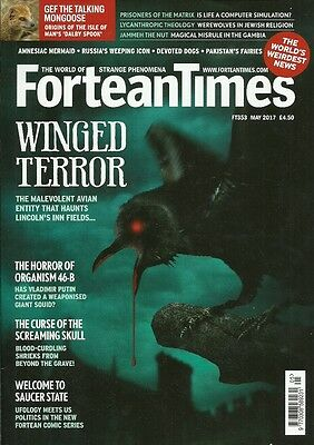 FORTEAN TIMES magazine 353 Lincoln's Inn Fields ghost SKULLS UFOs Putin Squid