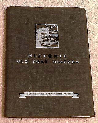 HISTORIC OLD FORT NIAGARA THE STORY OF AN ANCIENT GATEWAY TO THE WEST C. Hultzen