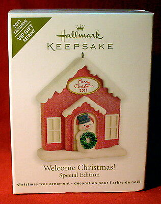 Hallmark Ornament 2011 Welcome Christmas! Vip Gift Repaint