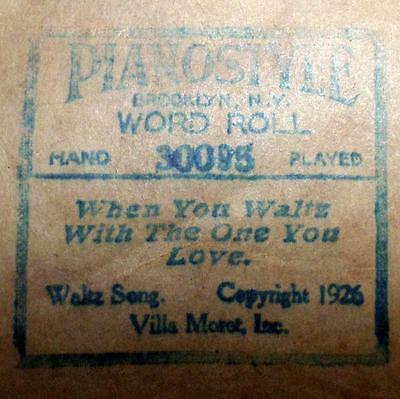 """Antique 1926 PianoStyle Piano Word Roll 30095 """"When You Waltz w/The One You Love"""