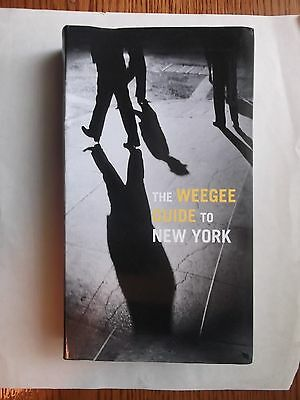 The Weegee Guide To New York Hardcover Book Delmonico Prestel New