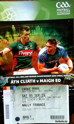 Dublin V Mayo 5/9/2015 Gaa All Ireland Football Semi Final + Ticket