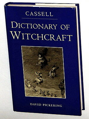 Cassell Dictionary of Witchcraft by David Pickering (1998, Hardcover) EXCELLENT