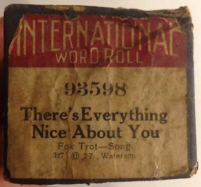 International Word Roll 93598 THERE'S EVERYTHING NICE ABOUT YOU Vintage 1927