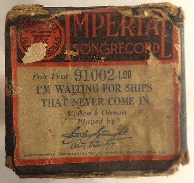 Imperial Player Roll 91002 I'M WAITING FOR SHIPS THAT NEVER COME IN Vintage 1920