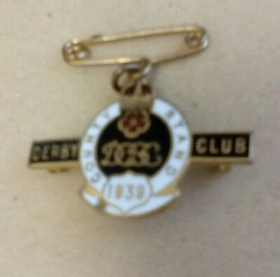 Derby County Stand Club 1939 Members Badge Last year of issue Scarce