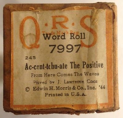 QRS Word Roll 7997 AC-CENT-TCHU-ATE THE POSITIVE Vintage J Lawrence Cook 1944