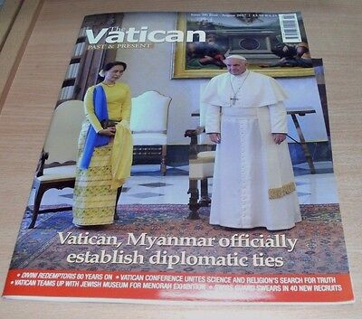 The Vatican Past & Present magazine Issue #28 2017 Myanmar; Diplomatic Ties &