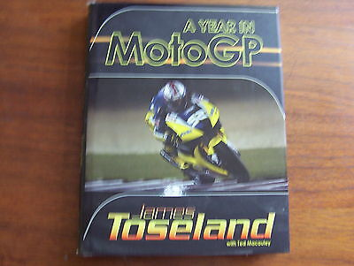 James Toseland  Autographed Book ,  A Year In Motogp