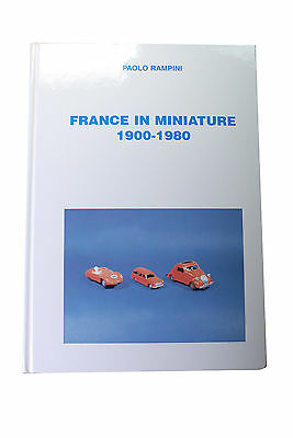 Sammlerbuch Paolo Rampini  -France In Miniature 1900-1980 -*****