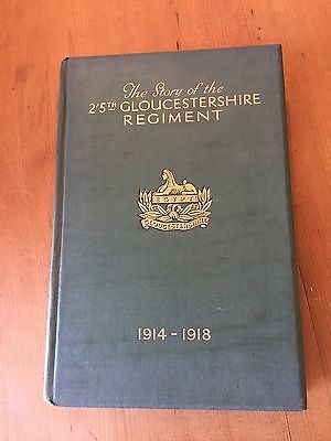 "1930 ""the Story Of The 2/5Th Battalion Gloucestershire Regiment 1914-1918"" Book"