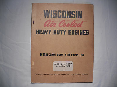 Wisconson Heavy Duty Engines  V-465D V-460D V-461D Instr. Book and Parts List