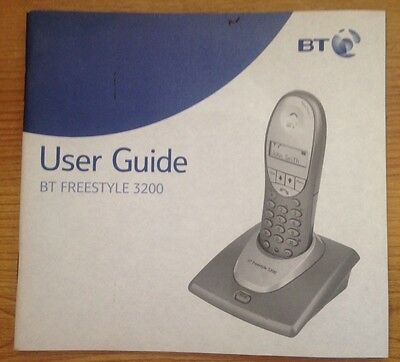 INSTRUCTIONS MANUAL Quick User Guide For BT Freestyle 3200 House Phone Landline