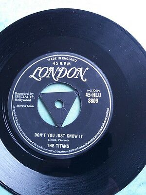 """The Titans - 'don't You Just Know It'  Rare 1958 London 7"""""""