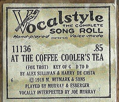 At the Coffee Coolers Tea, Murray, Esberger Vocalstyle 11136 Piano Roll Original