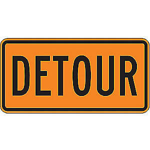 "LYLE Detour Sign,15""H,30""W,Aluminum, M4-8-30HA"