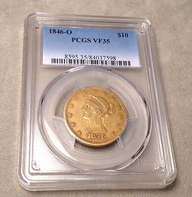 1846 US 10 Dollar Gold Coin LIBERTY EAGLE $10 graded PCGS VF35