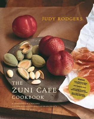The Zuni Cafe Cookbook: A Compendium of Recipes and Cooking Lessons from San..**