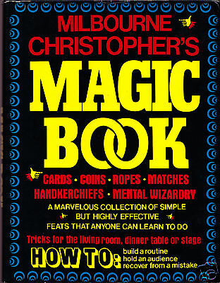 Milbourne Christopher's Magic Book-1st Ed- Money-Close-Up Ropes Stage Illusion
