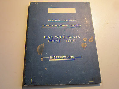 Vic. Rail Bklt. Signal & Telegraph Division Line Wire Joints Instructions