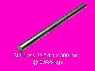 """Stainless Steel Round 3/4"""" dia x 300 mm-Lathe-Mill-Steam-Weld-Grind-Model"""