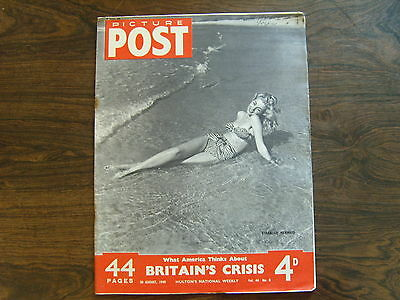 PICTURE POST - 20th AUGUST 1949 - Vol. 44  Number 7 - BRITAINS CRISIS