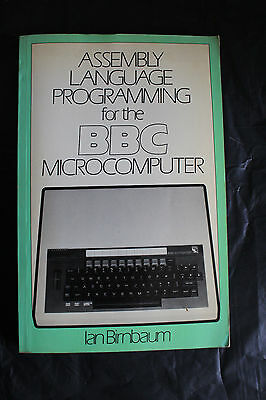 ASSEMBLY LANGUAGE PROGRAMMING for the Vintage BBC MICRO - 309 Pages