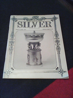 Vintage SILVER Magazine March-April 1972  Domestic French Silver, Russian Silver
