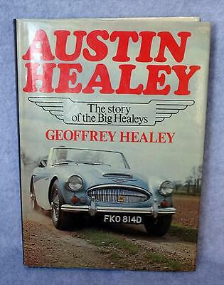 Austin Healey:The Story of the Big Healeys by founder's son Geoffrey Healey BOOK