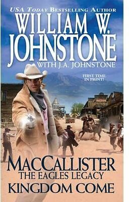 MacCallister Kingdom Come by William W Johnstone 9780786035618 (Paperback, 2015)