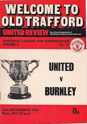 74/75 MANCHESTER UNITED v. BURNLEY - League Cup.