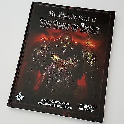 Warhammer Black Crusade RPG: The Tome of Decay Supplement (Hardback)