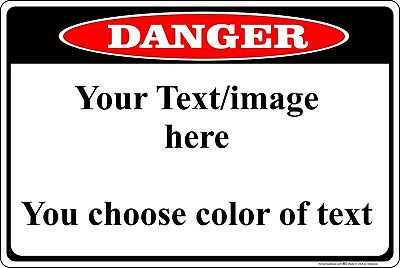 """Danger Sign Personalized 8"""" x 12"""" Aluminum Metal Customize with Text or Picture"""
