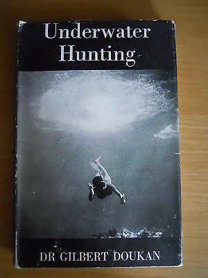 Underwater Hunting Scuba Diving Freediving Book Rare HB 1st DJ