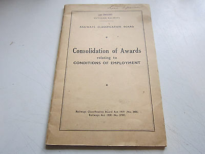 Victorian Railways  Bklt. 1928?  Consolidation  Awards Conditions Of Employment
