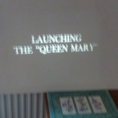 Vintage SUPER 8 Movie FILM Launch OF Queen MARY Ship 125FT