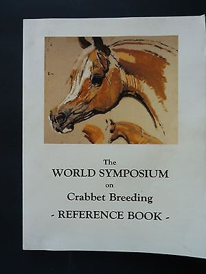 The World Symposium On Crabbet Breeding Reference Book 1983