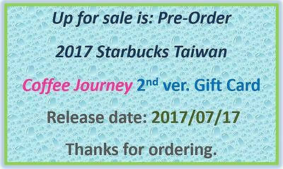 """PreOrder 7/17- 2017 Starbucks Taiwan """"Coffee Journey"""" 2nd ver. in-show Gift Card"""