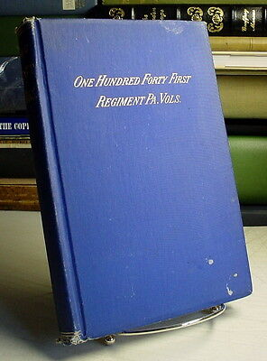 History of the 141st Regiment, PA. Volunteers, 1862-1865, Craft, Bradford County
