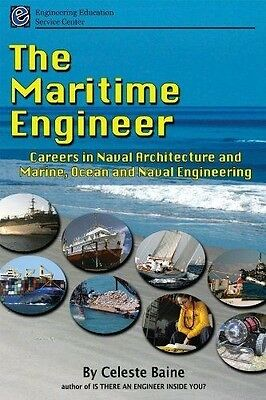 The Maritime Engineer Careers in Naval Architecture and Marine Engineering