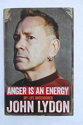 Anger is an Energy by John Lydon - Johnny Rotten signed by the author - hardback