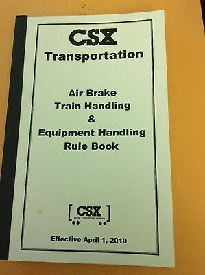 CSX Air Brake Train Handling & Equipment Handling Rule Book