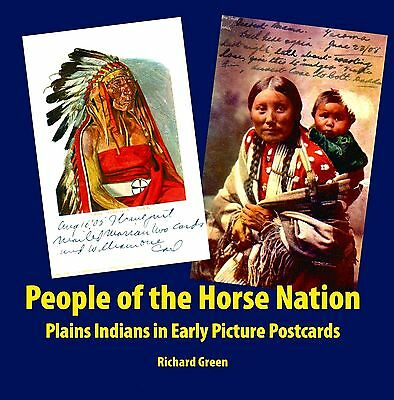 People of the Horse Nation  - Plains Indians in Early Picture Postcards